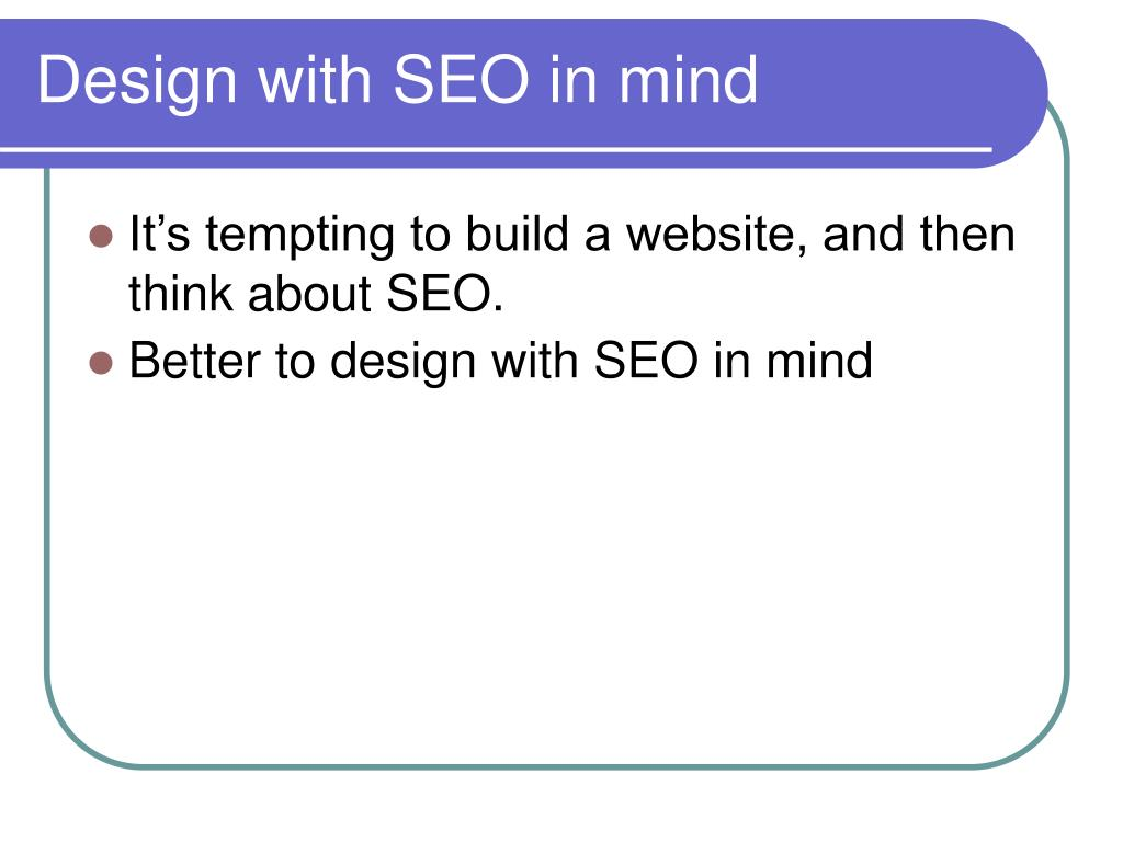 Design with SEO in mind