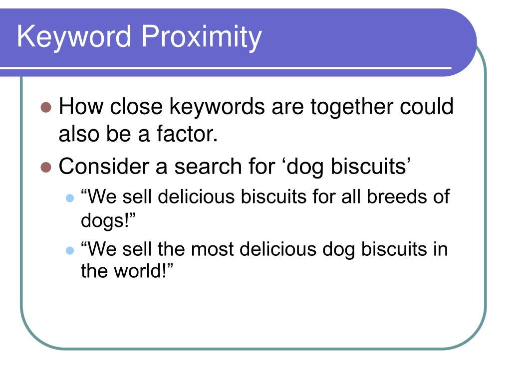 Keyword Proximity