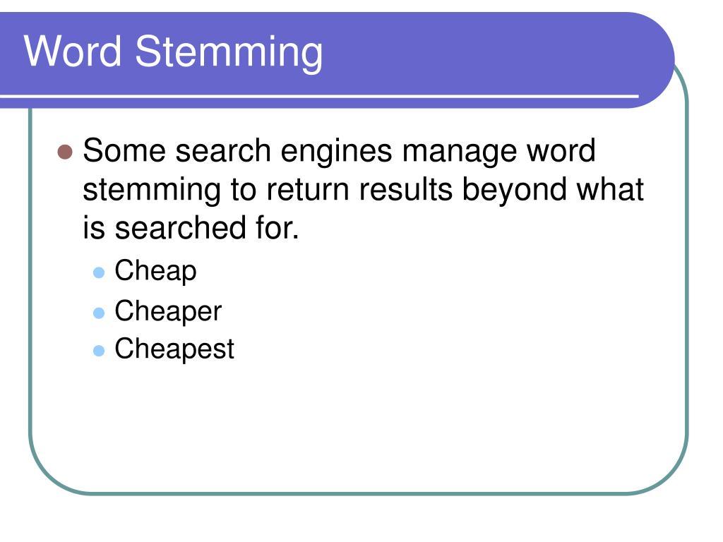 Word Stemming