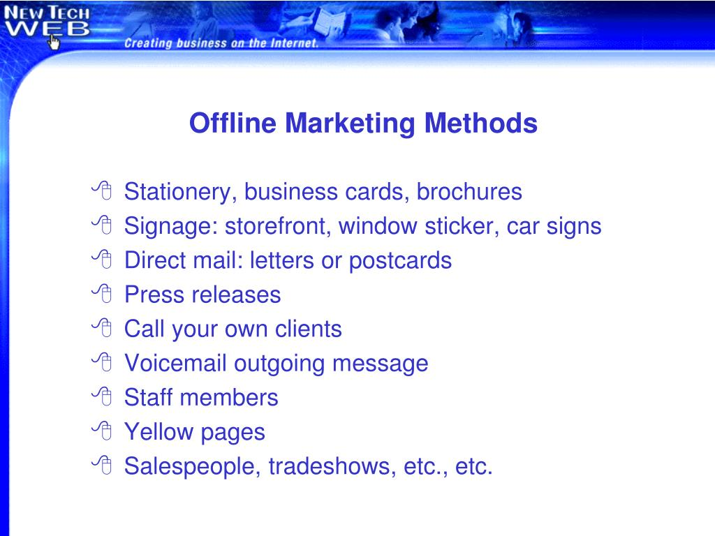 Offline Marketing Methods