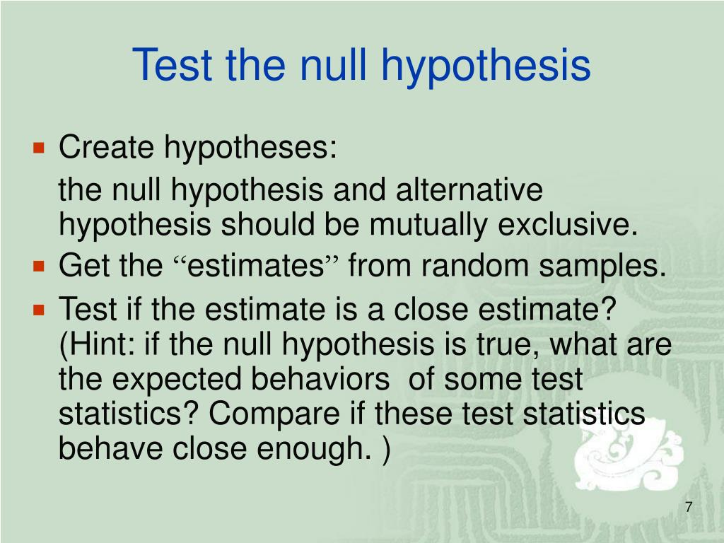 Test the null hypothesis