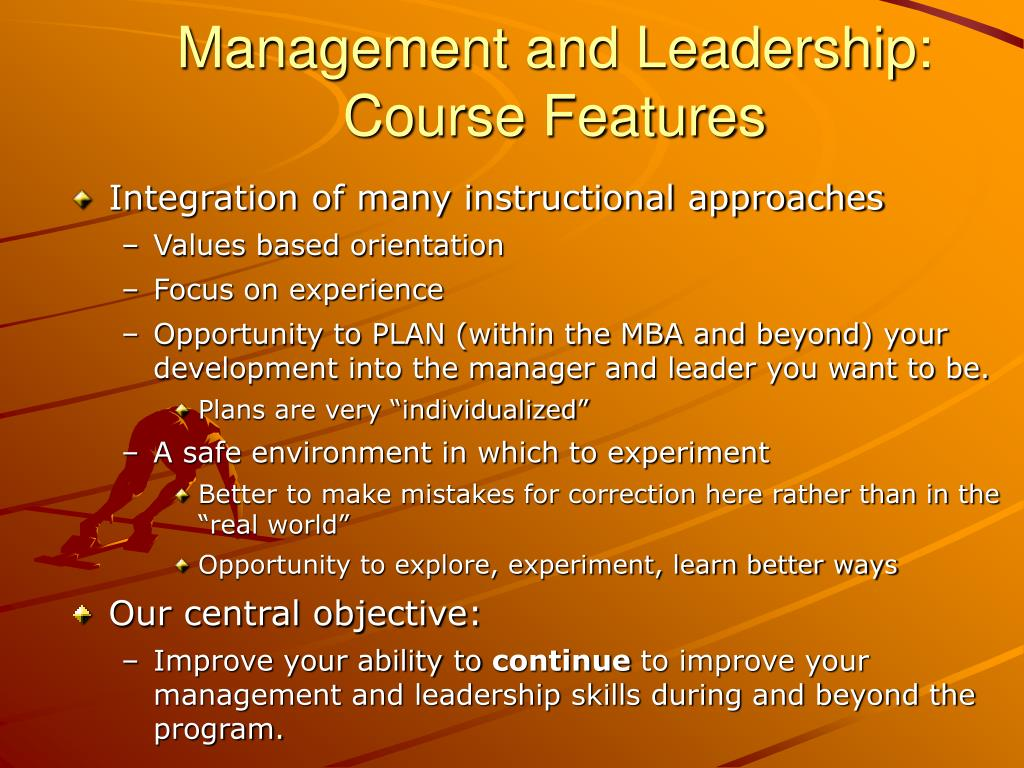Management and Leadership: Course Features