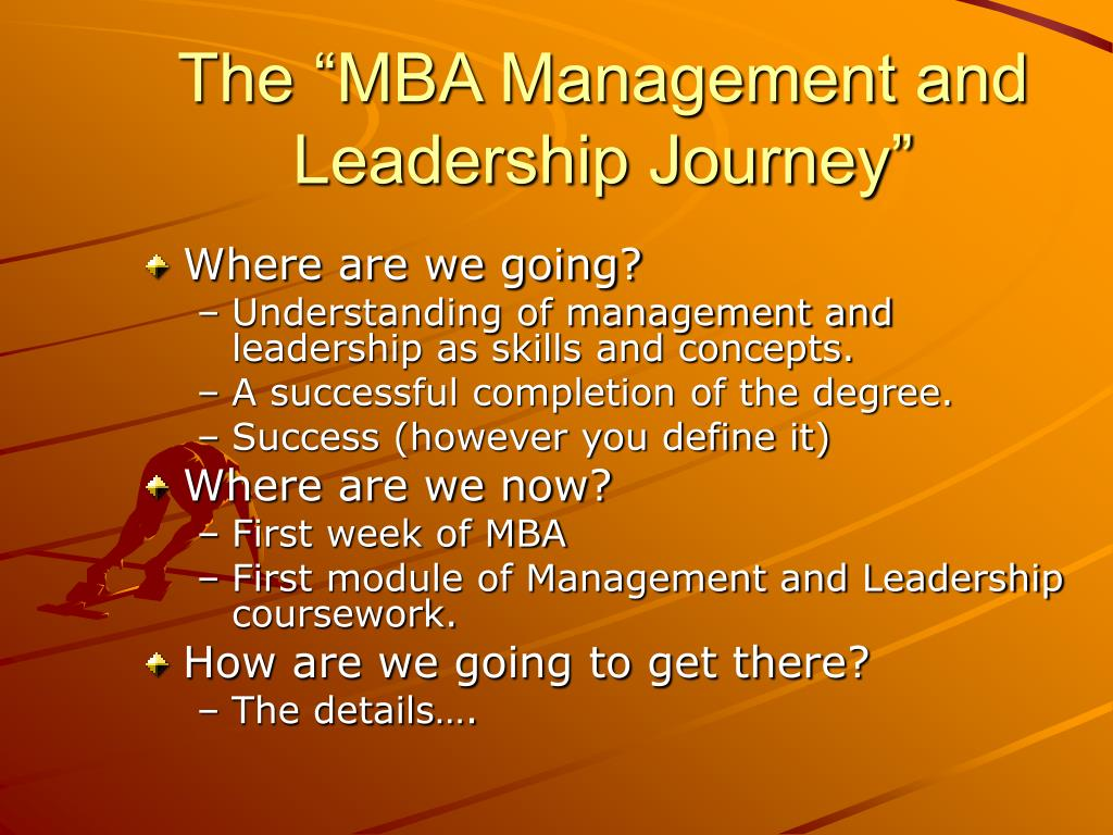 "The ""MBA Management and Leadership Journey"""