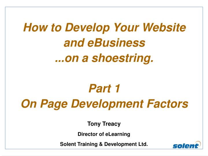 How to develop your website and ebusiness on a shoestring part 1 on page development factors
