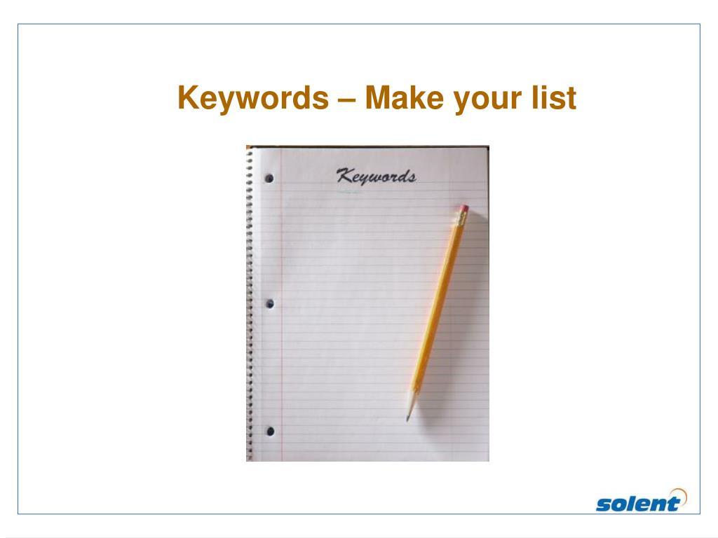 Keywords – Make your list