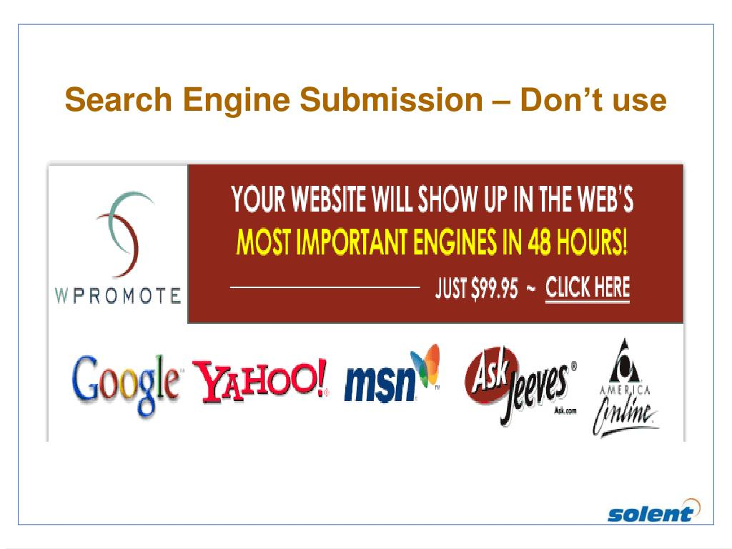 Search Engine Submission – Don't use