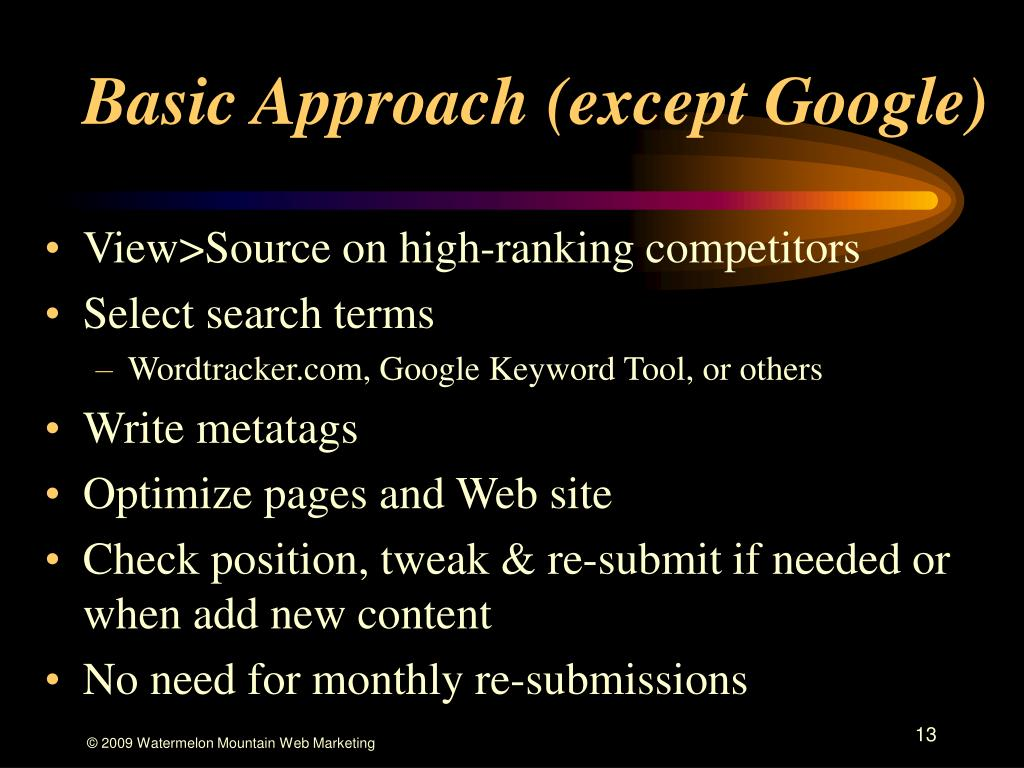 Basic Approach (except Google)