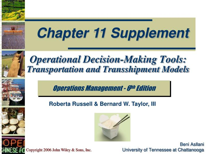 Operational decision making tools transportation and transshipment models