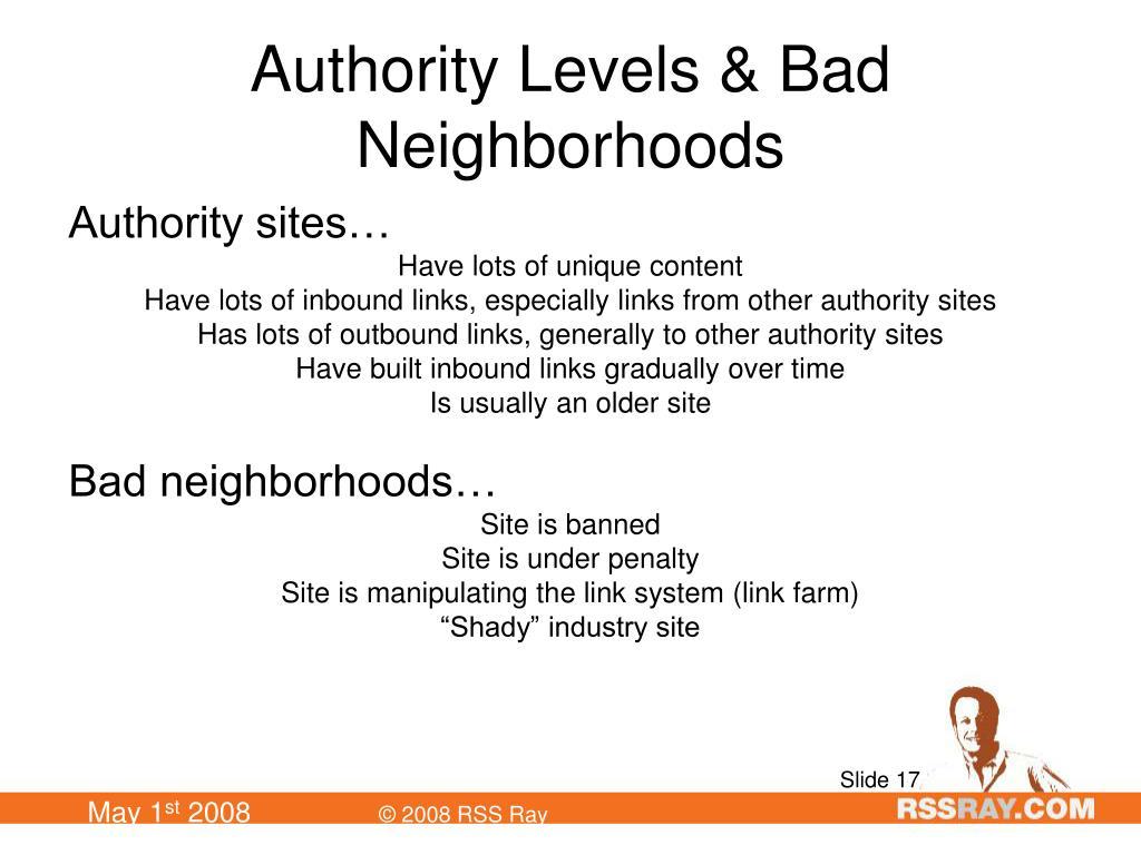 Authority Levels & Bad Neighborhoods