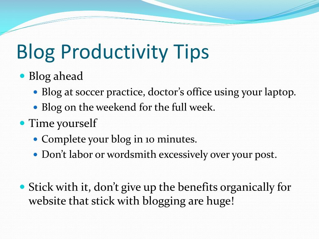 Blog Productivity Tips