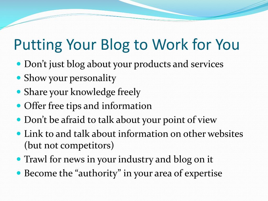 Putting Your Blog to Work for You