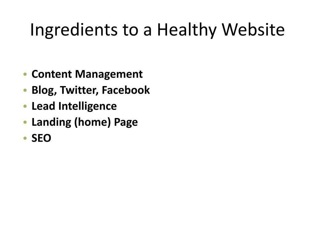 Ingredients to a Healthy Website