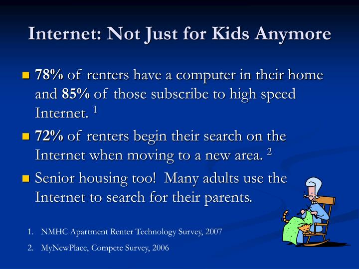 Internet not just for kids anymore