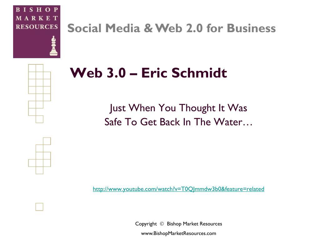 Web 3.0 – Eric Schmidt