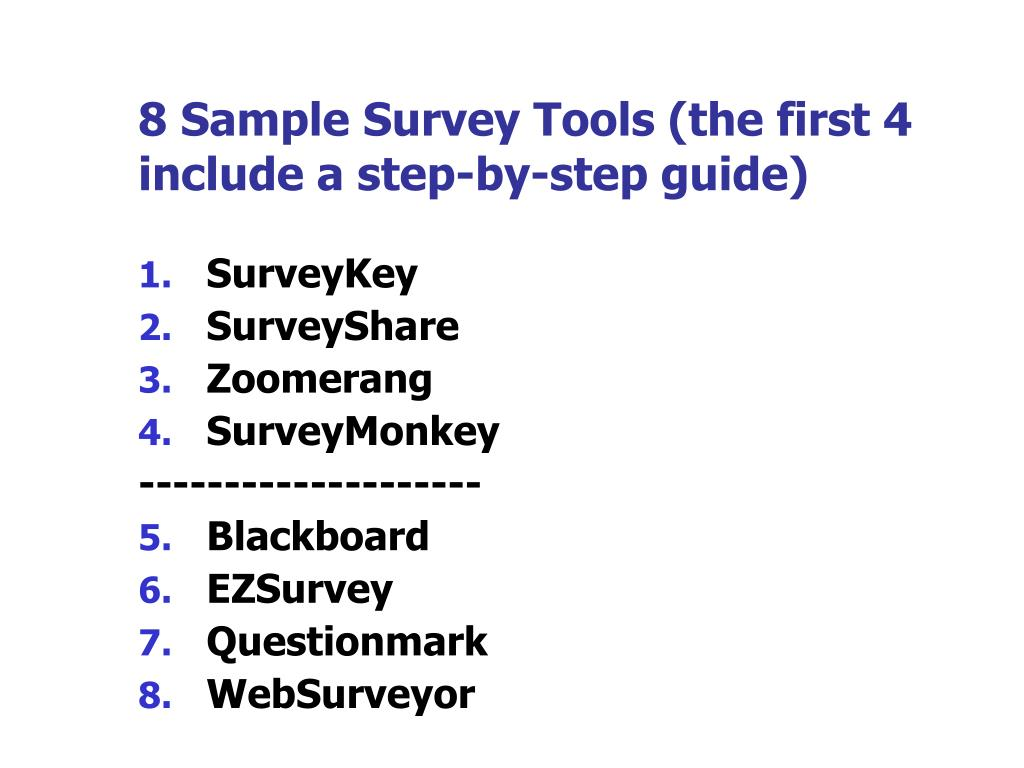 8 Sample Survey Tools (the first 4 include a step-by-step guide)