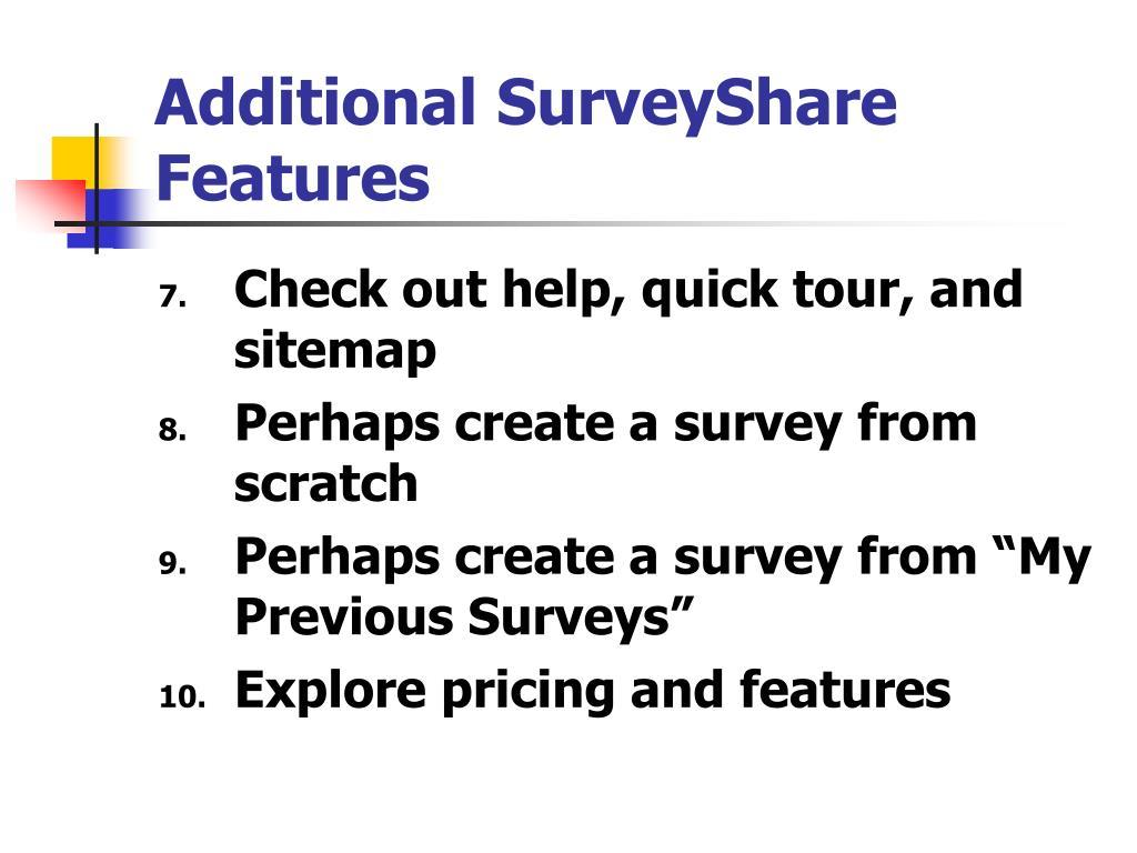 Additional SurveyShare Features