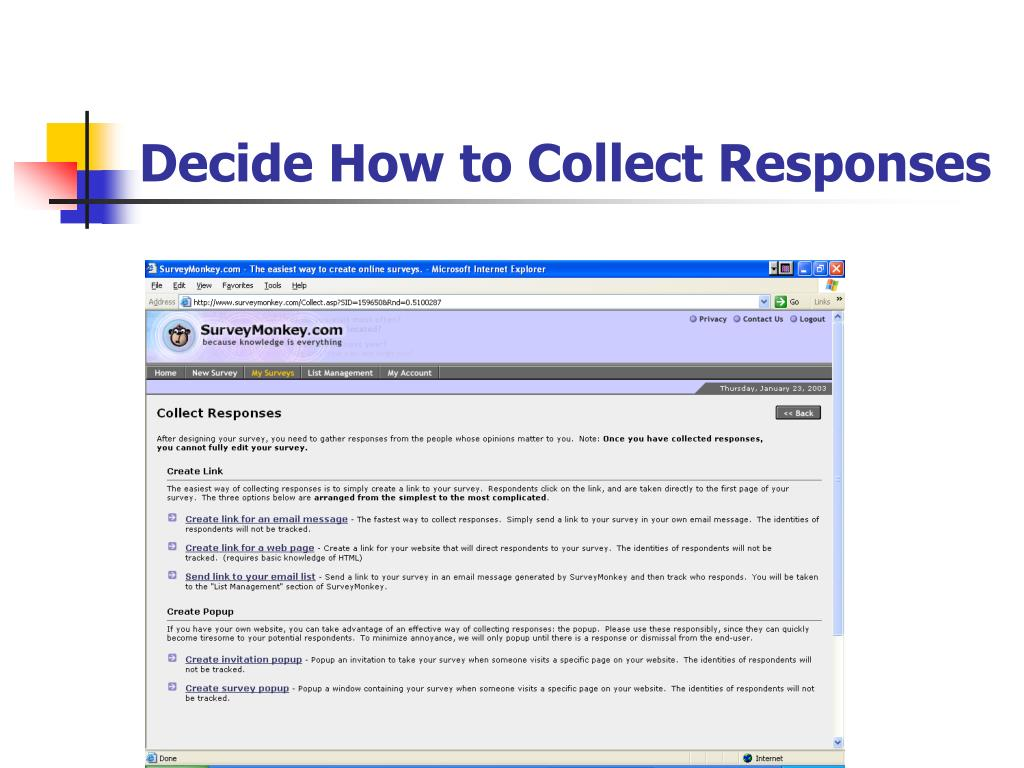 Decide How to Collect Responses