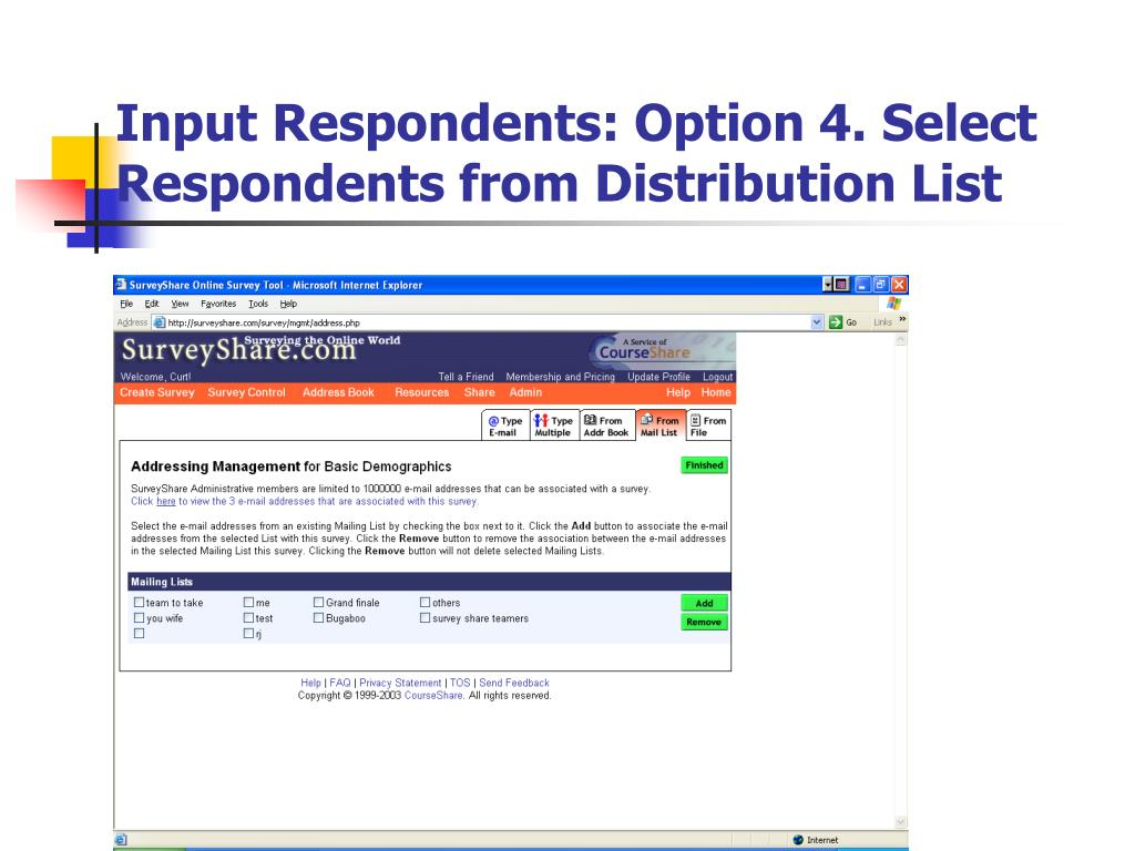 Input Respondents: Option 4. Select Respondents from Distribution List