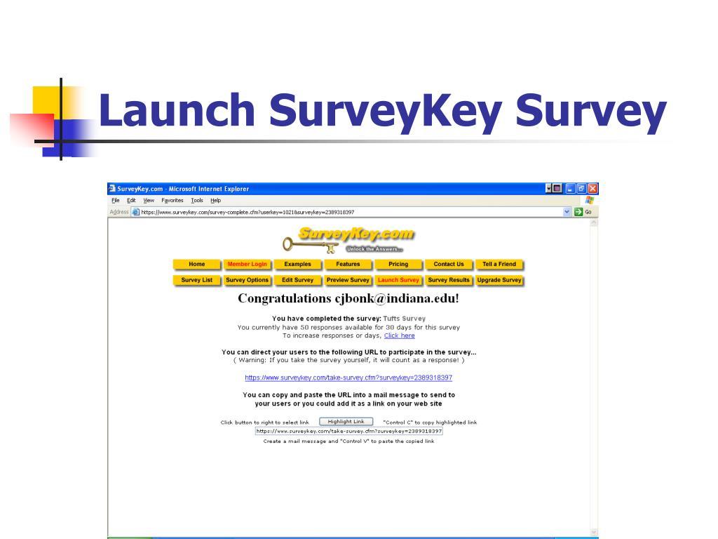 Launch SurveyKey Survey