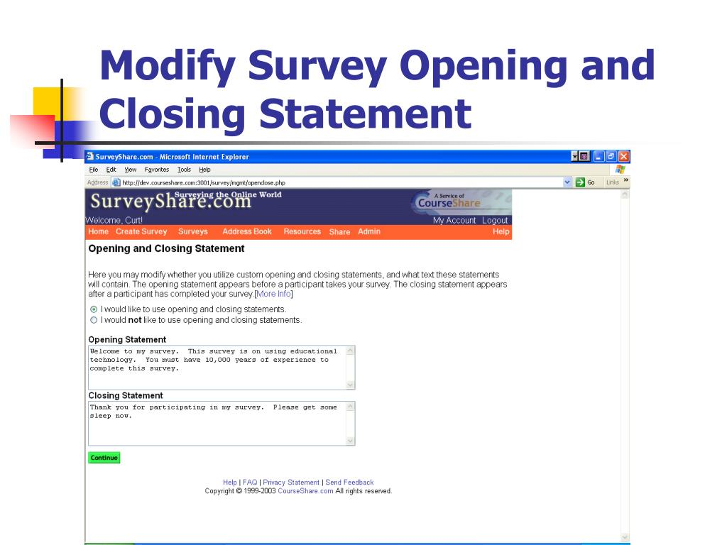 Modify Survey Opening and Closing Statement