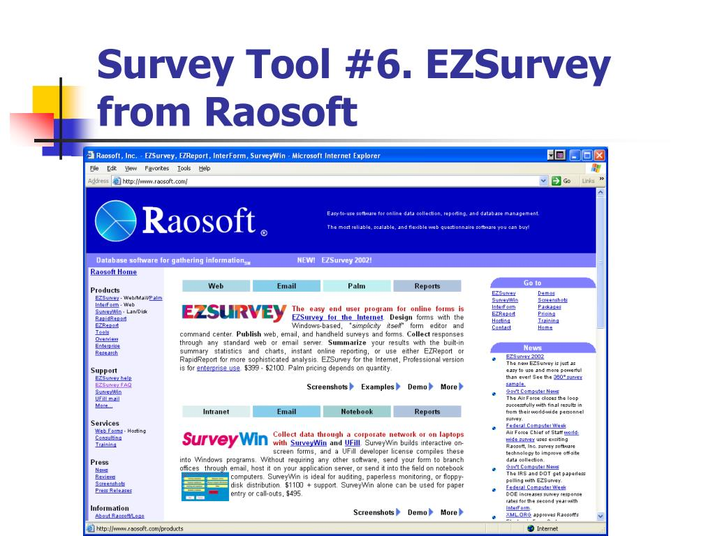 Survey Tool #6. EZSurvey from Raosoft