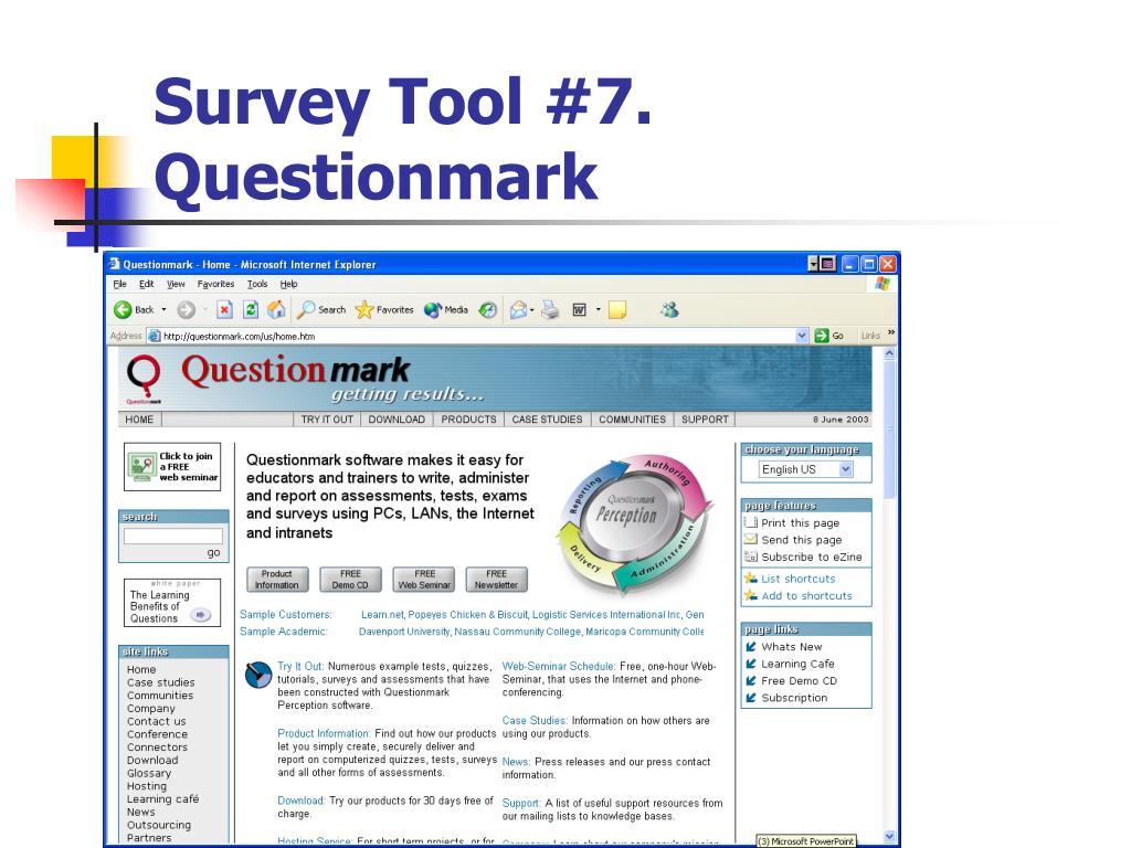 Survey Tool #7. Questionmark
