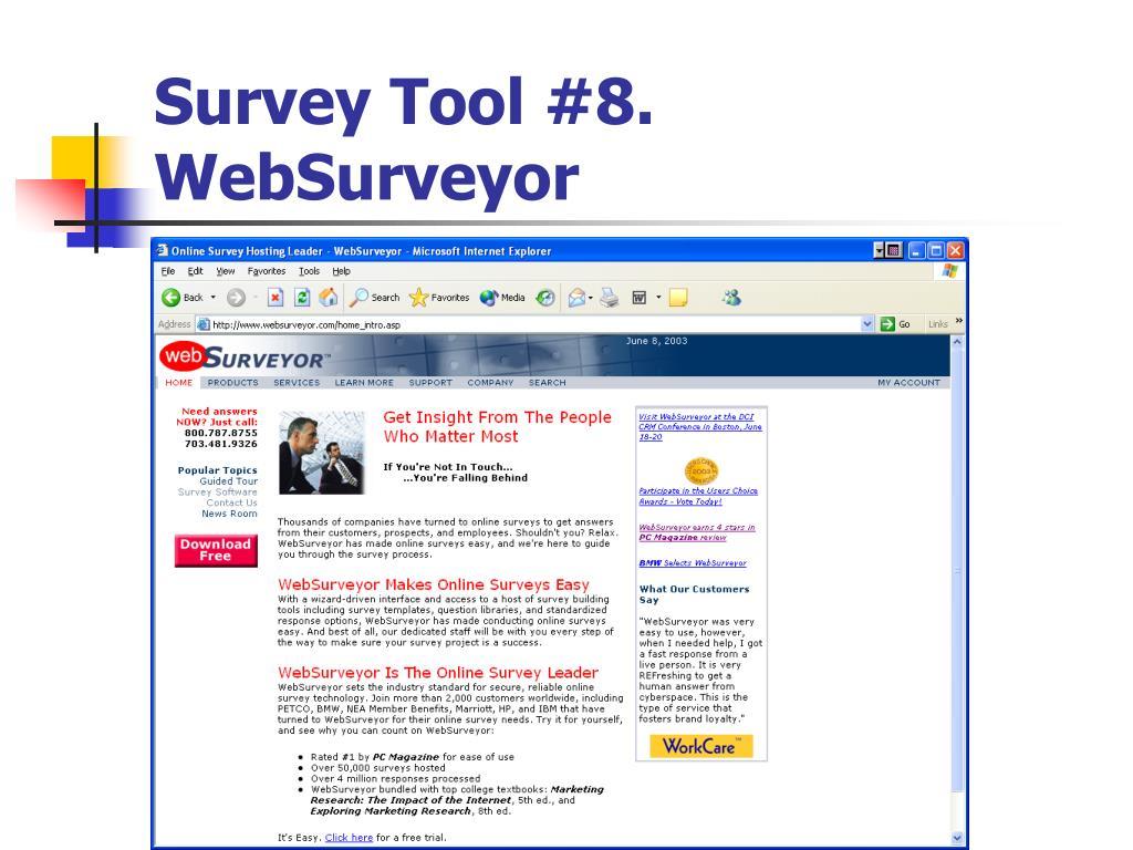 Survey Tool #8. WebSurveyor