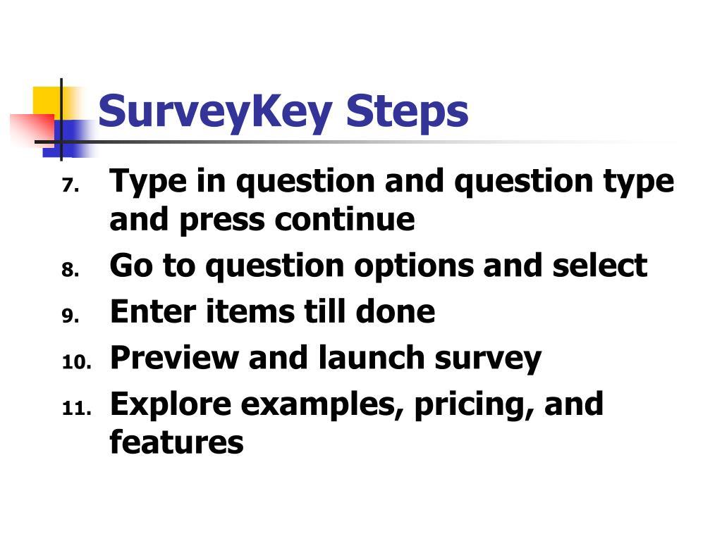SurveyKey Steps
