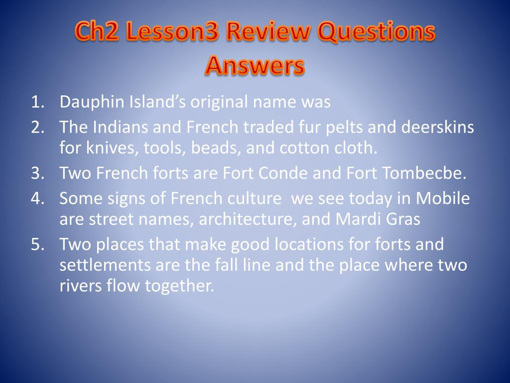 Ch2 Lesson3 Review Questions