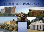 french forts in alabama
