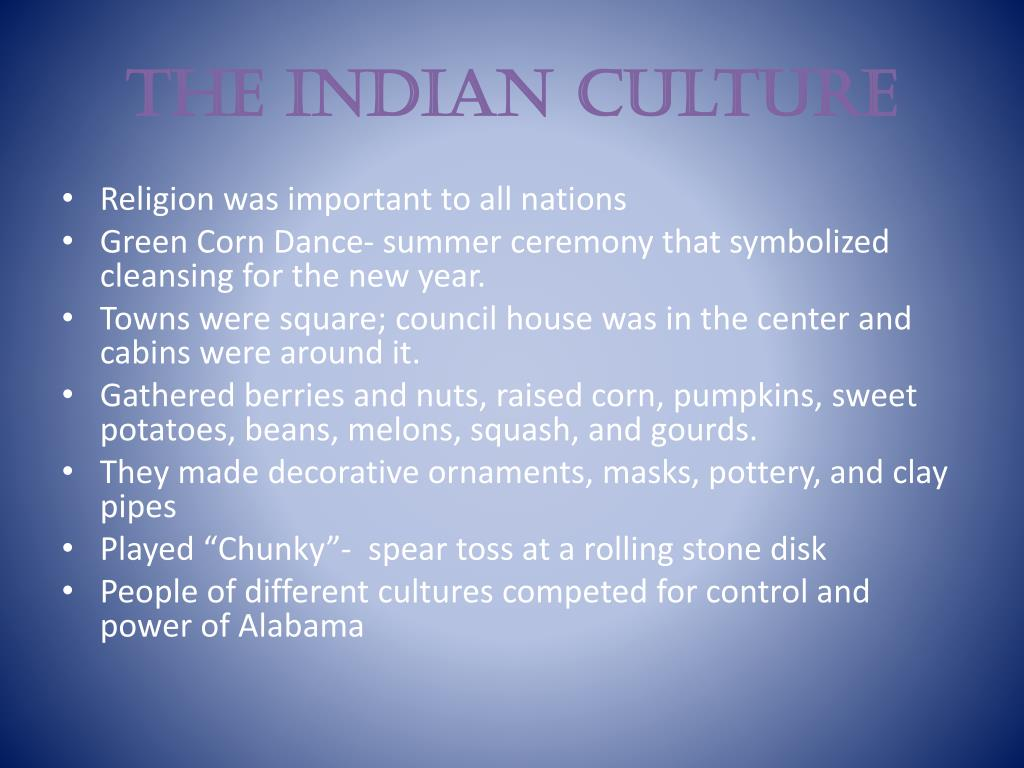 The Indian Culture