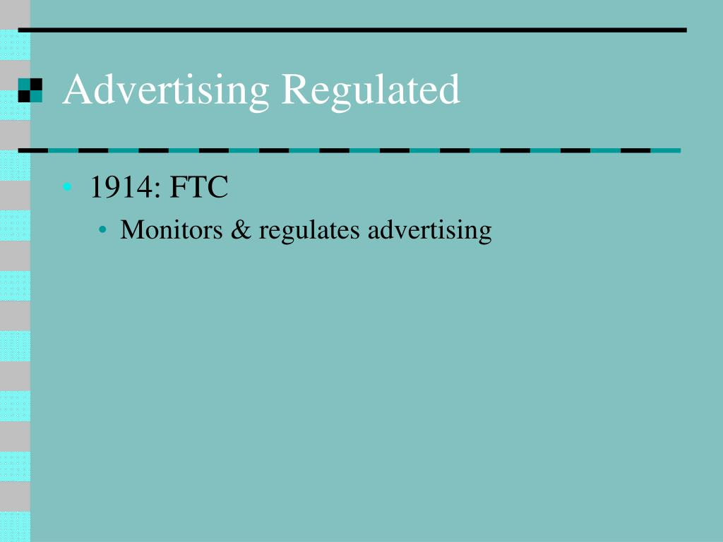 Advertising Regulated
