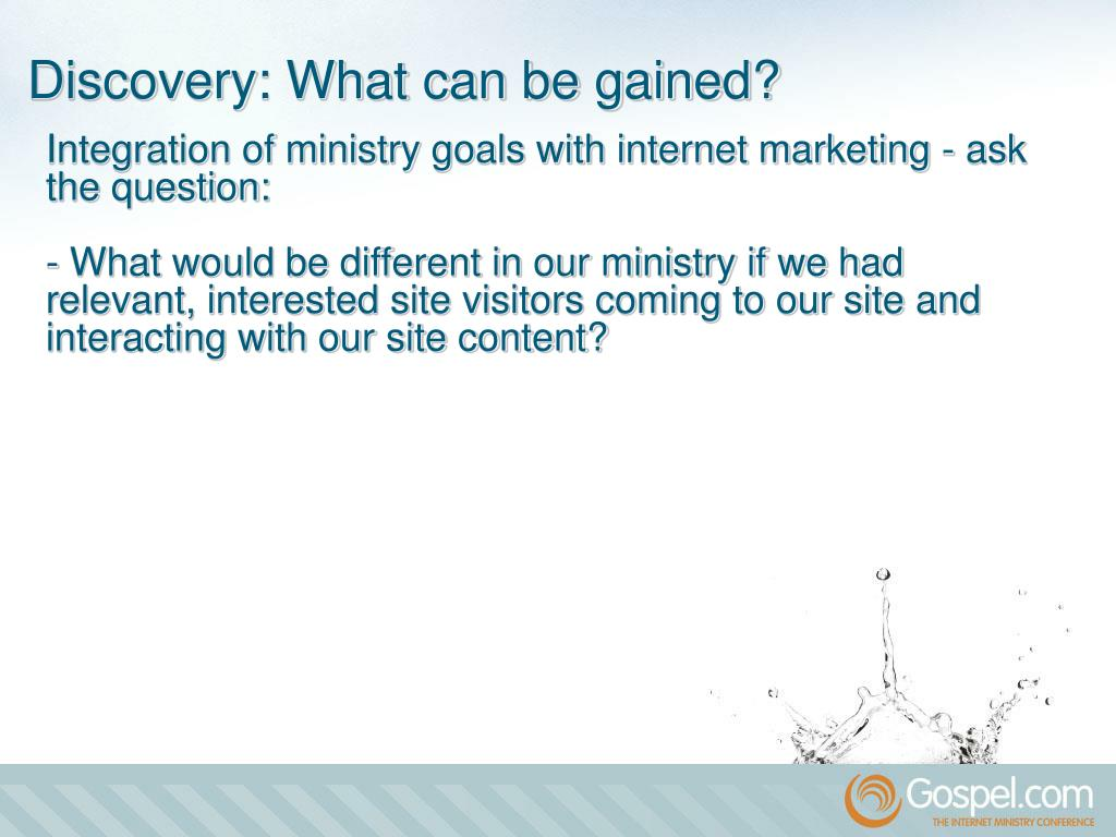 Integration of ministry goals with internet marketing - ask the question: