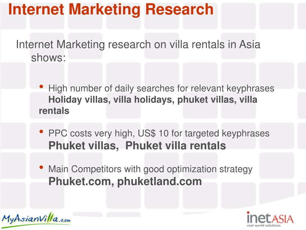 Internet Marketing research on villa rentals in Asia shows: