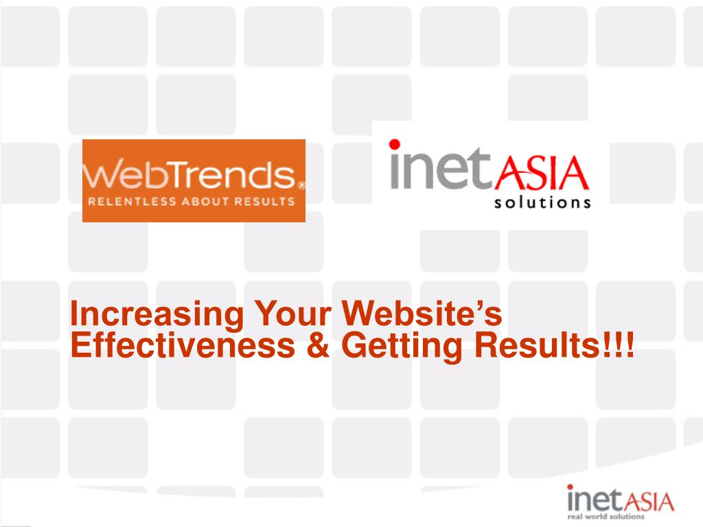 Increasing Your Website's Effectiveness & Getting Results!!!