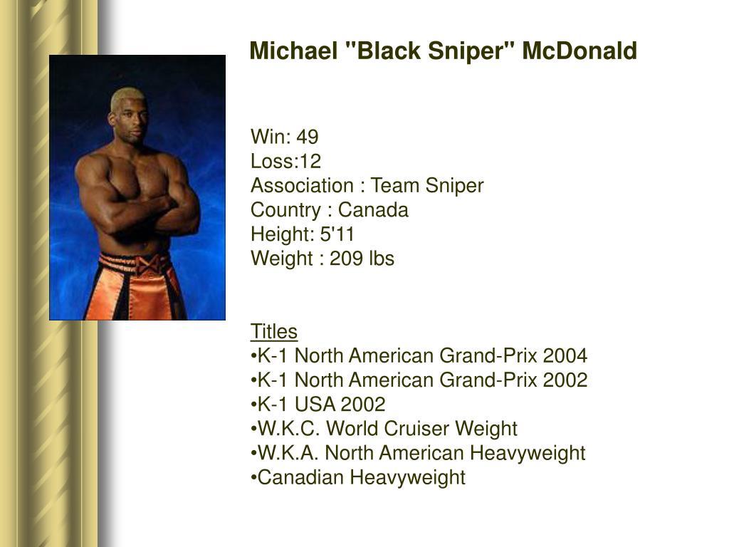 """Michael """"Black Sniper"""" McDonald"""