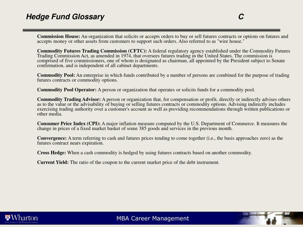 Hedge Fund Glossary					C
