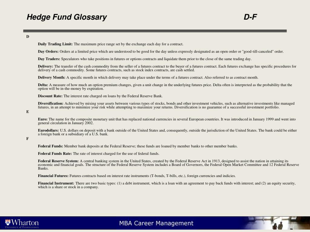 Hedge Fund Glossary    					D-F