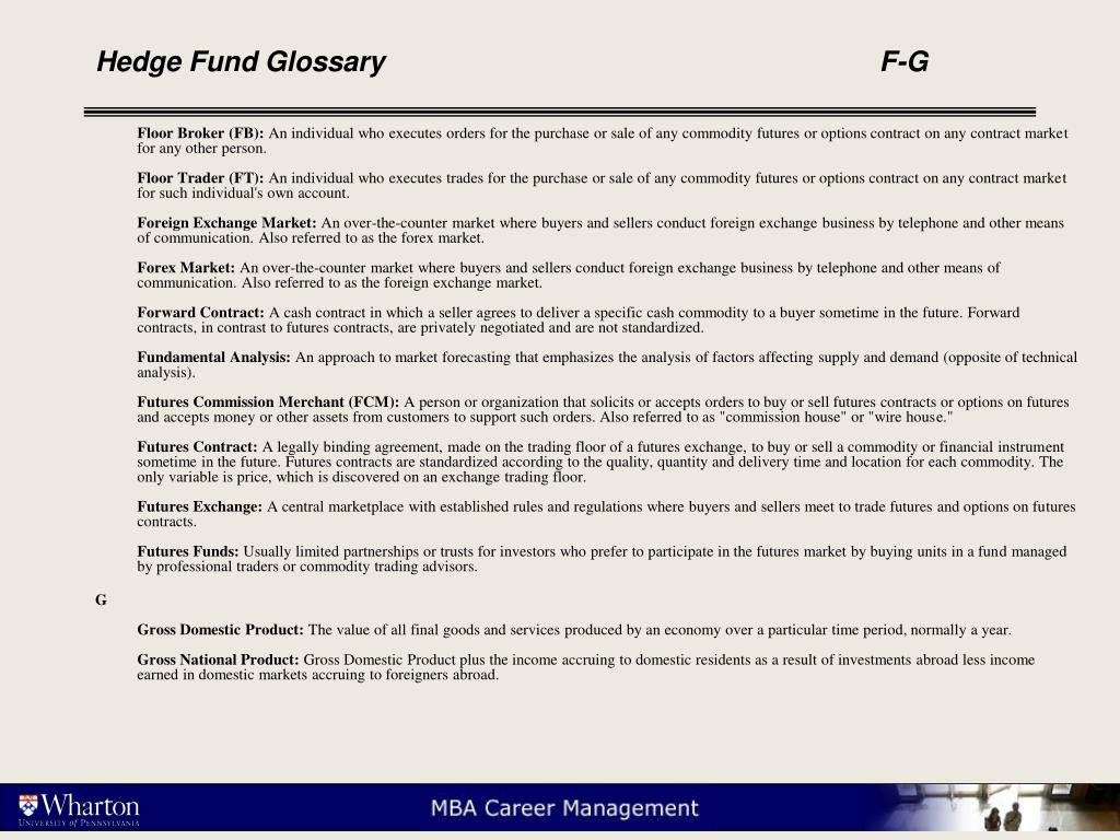 Hedge Fund Glossary					F-G