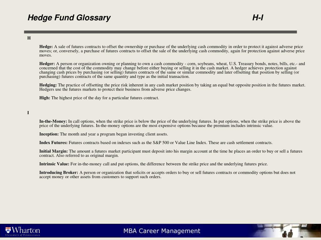 Hedge Fund Glossary					H-I