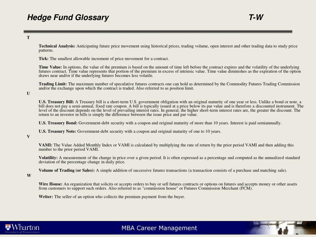 Hedge Fund Glossary					T-W