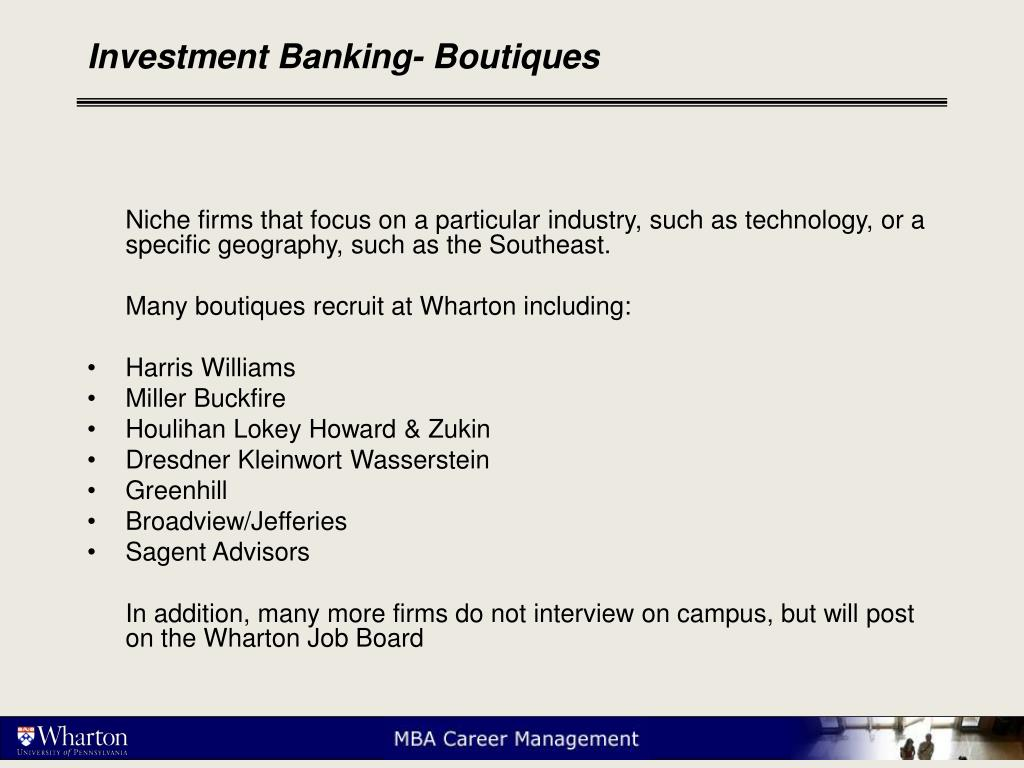 Investment Banking- Boutiques