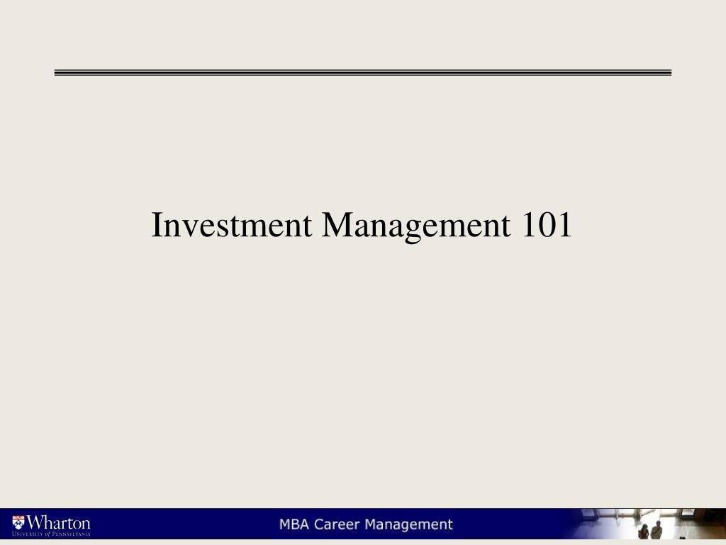 Investment Management 101