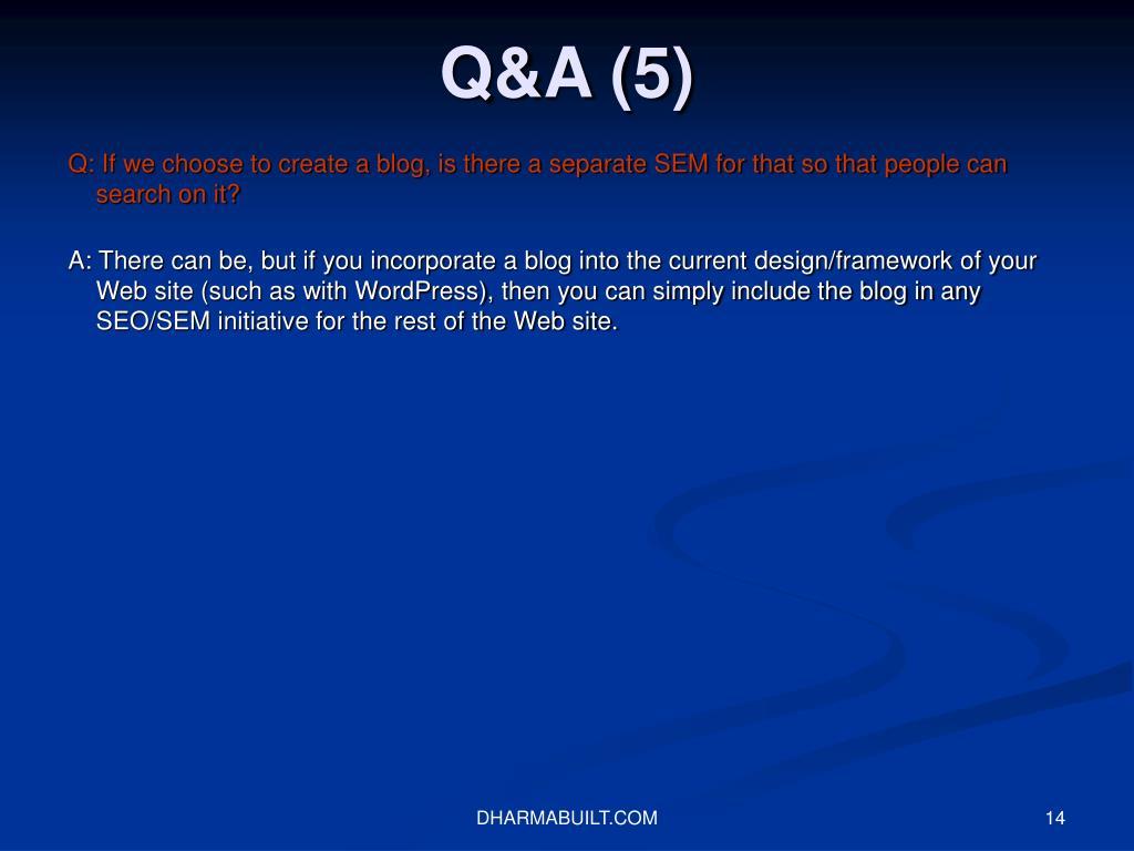 Q&A (5)