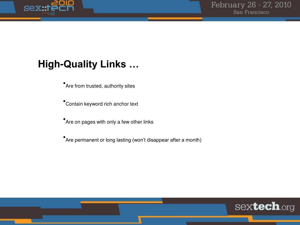 High-Quality Links …