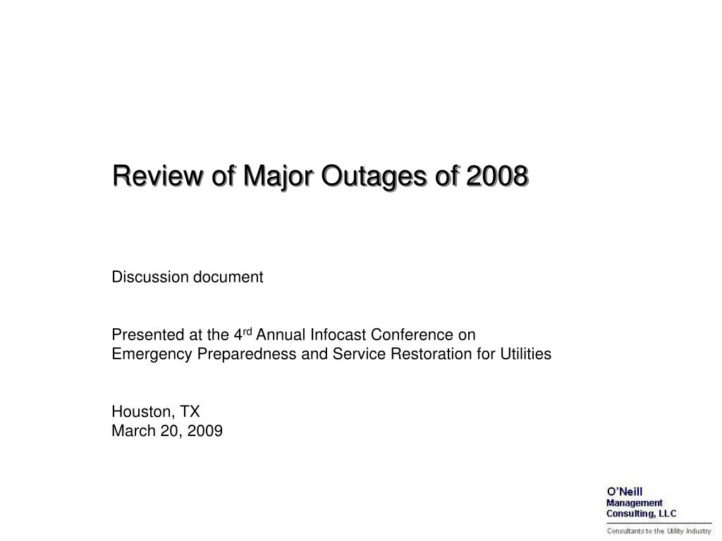 Review of Major Outages of 2008