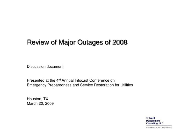 Review of major outages of 2008 l.jpg