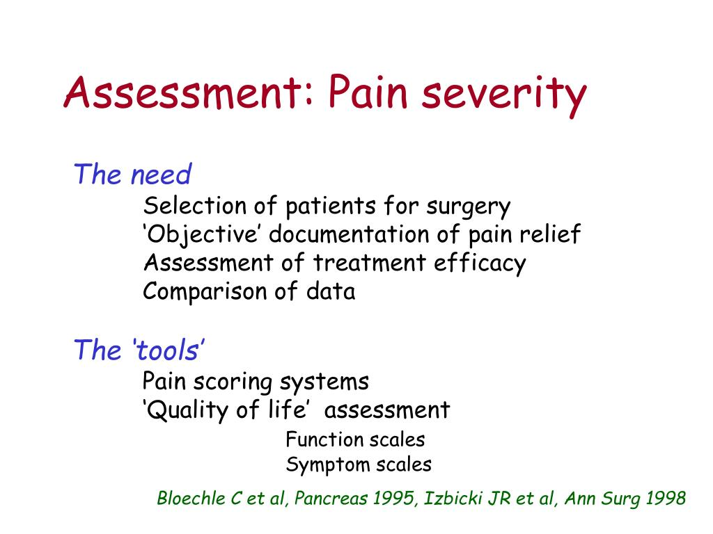 Assessment: Pain severity