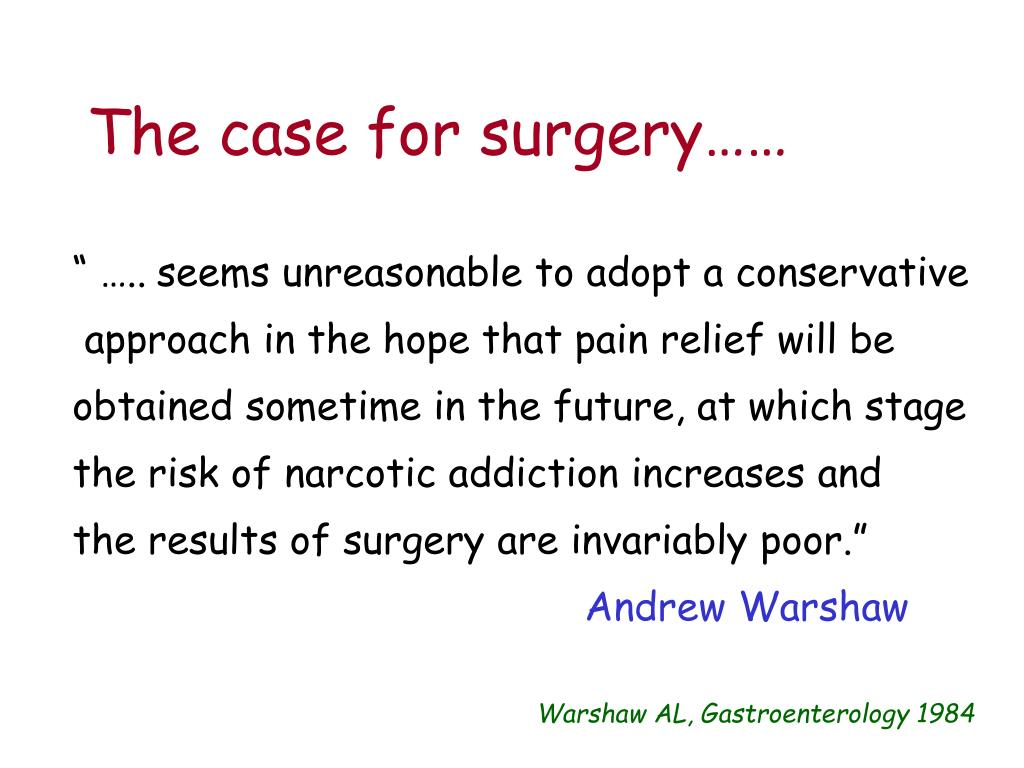 The case for surgery……