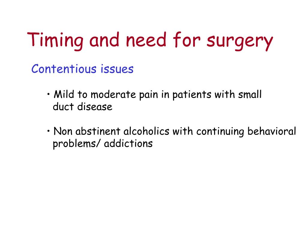 Timing and need for surgery